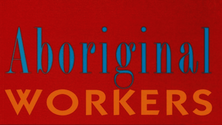 Aboriginal Workers: a 1995 special issue of Labour History revisited in 2020