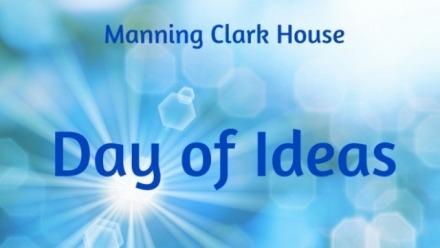 Day of Ideas – Reinterpretation of Australian Political Stories Around World War One and The Dismissal?