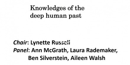AHA 2018: Knowledges of the deep human past